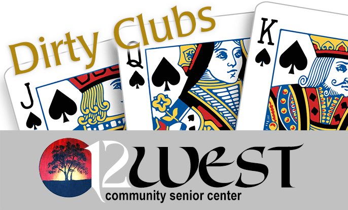 12 West Community Senior Center: Dirty Clubs Badge