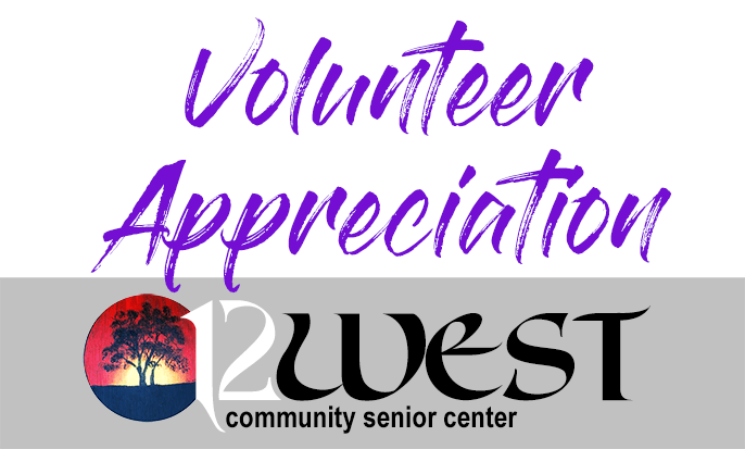 12 West Community Senior Center: Volunteer Appreciate Badge