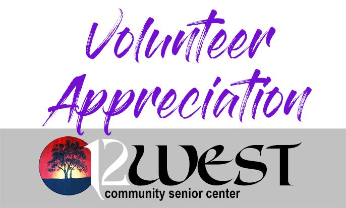 12 West Community Senior Center: Volunteer Appreciate Badge
