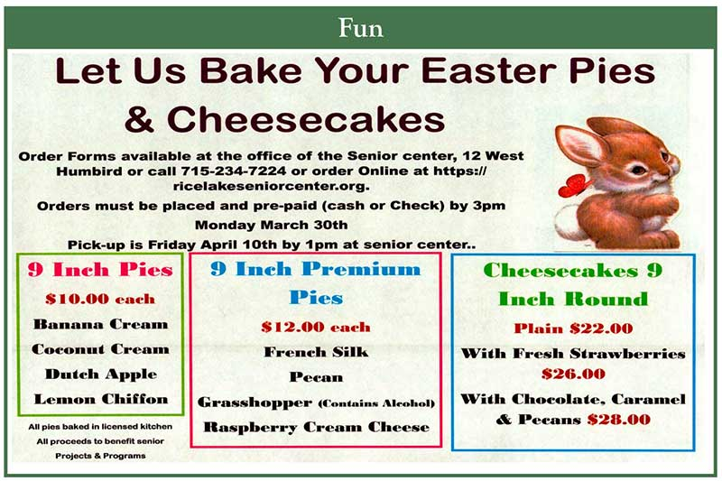 Rice Lake Senior Center: Let Us Bake Your Easter Pies & Cheesecake